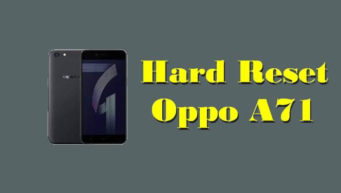 Cara Reset Hp Oppo A71