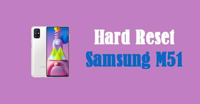 Cara Reset Hp Samsung M51