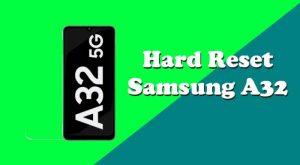 Cara Reset Samsung A32