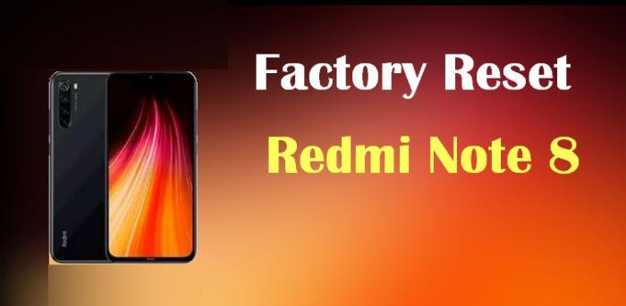 Cara Factory Reset Hp Redmi Note 8