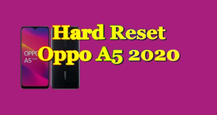 Cara Reset Hp Oppo A5 2020