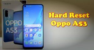 Cara Reset Hp Oppo A53