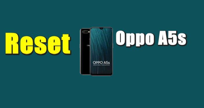 Cara Reset Hp Oppo A5s