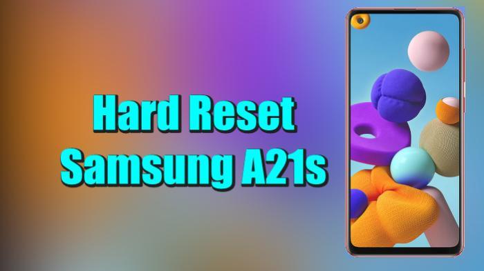 Cara Reset Hp Samsung A21s