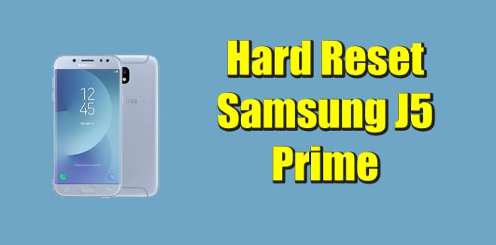 Cara Reset Hp Samsung J5 Prime
