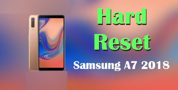Cara Reset Samsung A7 2018