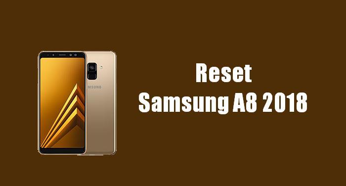 Cara Reset Samsung A8