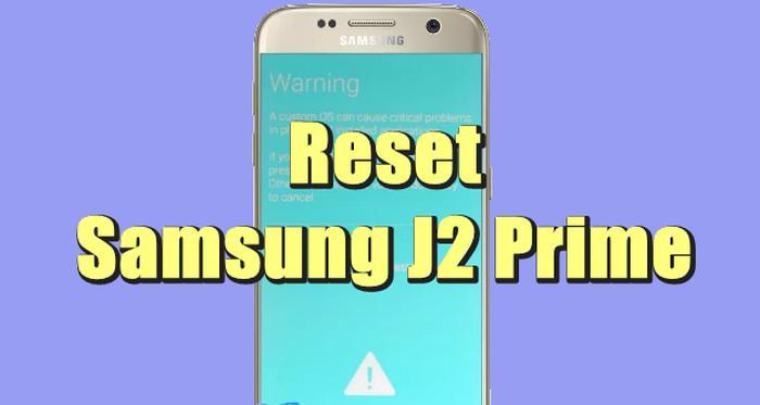 Cara Reset Samsung J2 Prime