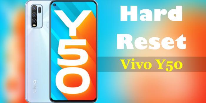 Cara Reset Vivo Y50