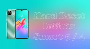 Cara Reset Hp Infinix Smart 5 4 HD