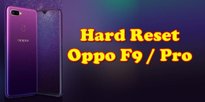Cara Reset Hp Oppo F9