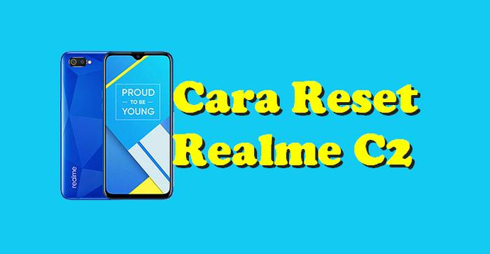 Cara Reset Hp Realme C2