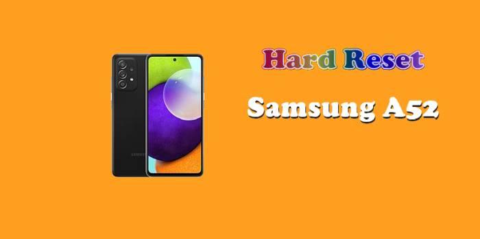 Cara Reset Hp Samsung A52
