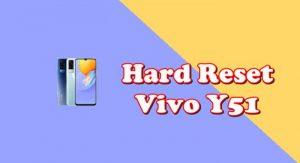 Cara Reset Hp Vivo Y51