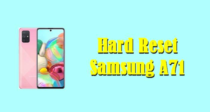 Cara Reset Samsung A71