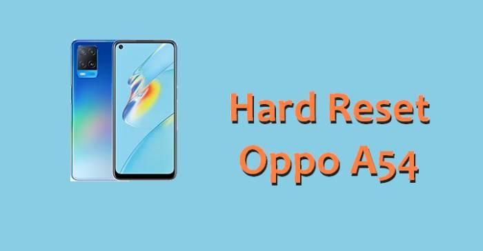 Cara Reset Hp Oppo A54
