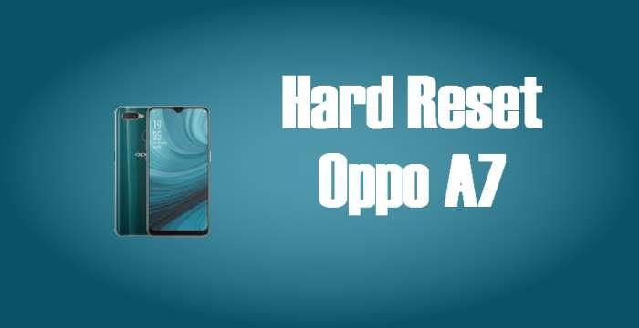 Cara Reset Hp Oppo A7