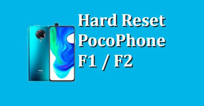 Cara Reset Pocophone F1, F2