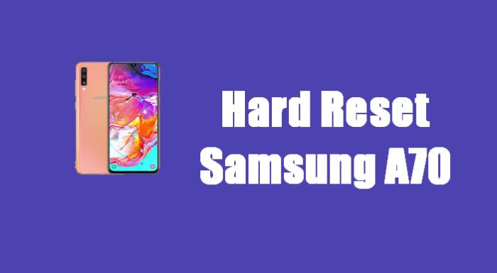 Cara Reset Samsung Galaxy A70