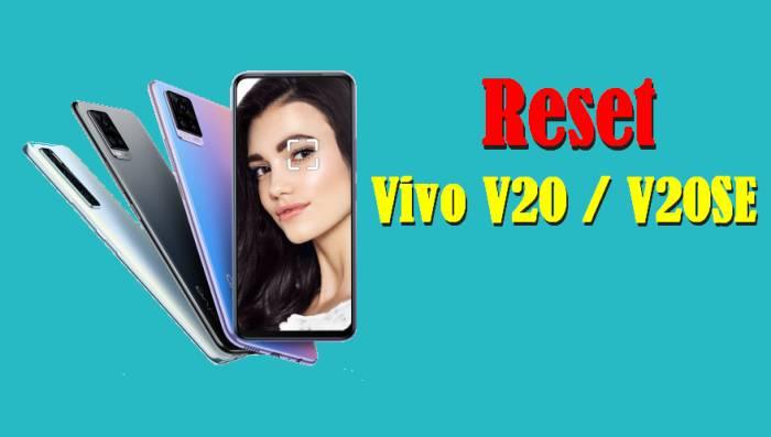 Cara Reset Vivo V20 SE