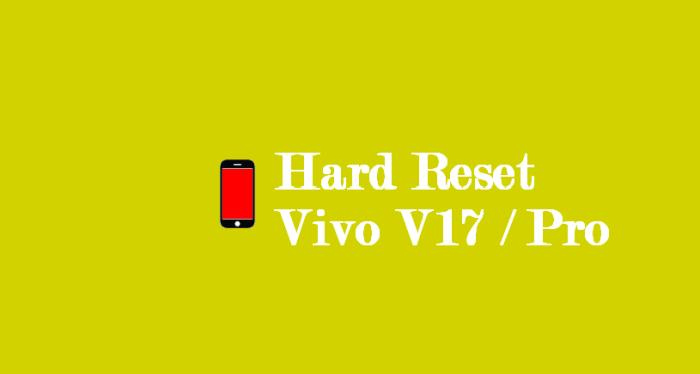 Cara Reset Hp Vivo V17