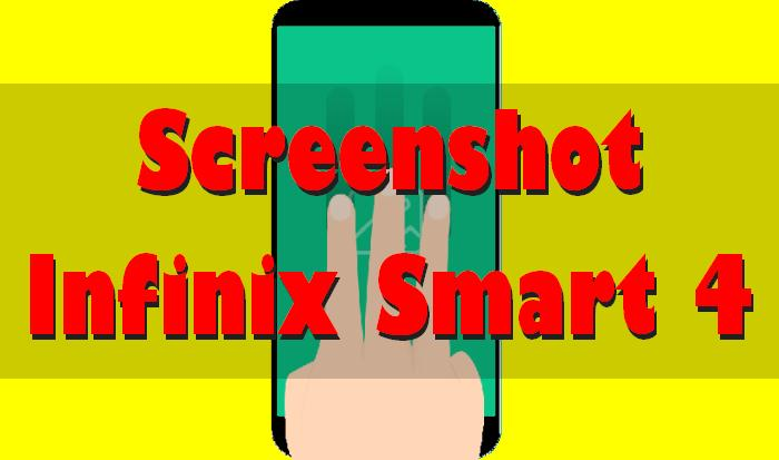 Cara Screenshot Hp Infinix Smart 4